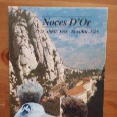 Postales: POSTAL SUPERVIVENTS LLEVA BIBERÓ NOCES D'OR 50 ANIVERSARI, 1988. Lote 194516091