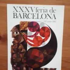 Postales: POSTAL XXXV FERIA BARCELONA. Lote 194516957