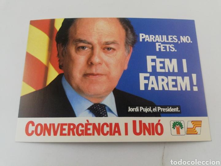 POSTAL POLITICA CONVERGENCIA I UNIO CIU JORDI PUJOL FEM I FAREM EN CATALÀ. (Postales - Varios)