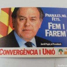 Postales: POSTAL POLITICA CONVERGENCIA I UNIO CIU JORDI PUJOL FEM I FAREM EN CATALÀ.. Lote 194879886