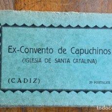 Postales: POSTALES . CADIZ . EX CONVENTO DE CAPUCHINOS . IGLESIA DE SANTA CATALINA . 20 POSTALES .. Lote 202440368
