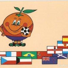 Postales: POSTAL COPA MUNDIAL FUTBOL ESPAÑA 82 - NARANJITO. Lote 206512926