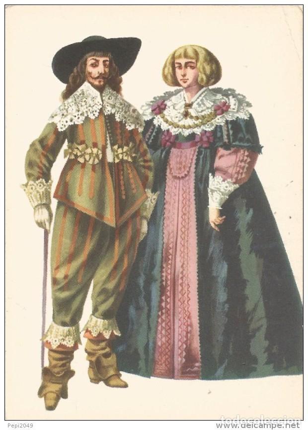 // E276 - POSTAL - COSTUMES D´EPOQUE AUX ENVIRONS DE 1630 (Postales - Varios)