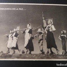 """Postales: POSTAL COLECCIÓN """"MUJERES DE LA FALANGE"""" VANGUARDIA DE LA PAZ (F.5). NO CIRCULADA. Lote 222814512"""
