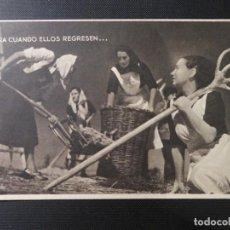 """Postales: POSTAL COLECCIÓN """"MUJERES DE LA FALANGE"""" PARA CUANDO ELLOS REGRESEN (F.8). NO CIRCULADA. Lote 222814767"""