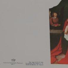 Postales: VIRGEN DEL PAPAGAYO. ANÓNIMO S.XVI. DESCALZAS REALES, MADRID.. Lote 225017498