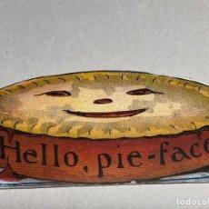 Postales: POSTAL DE SAN VALENTIN -- HELLO PIE-FACE. RARA. AÑOS 30-40. Lote 227781150