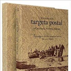 Postales: ELS INICIS DE LA TARGETA POSTAL A CATALUNYA, ANDORRA I BALEARS RAMÓN PLA MARZO; JAUME TARRES PUJOL. Lote 239672260