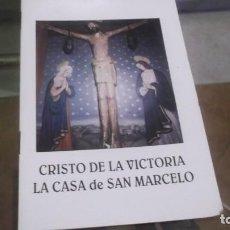 Postales: RECORDATORIO LIBRETO (12 PAGINAS)CRISTO DE LA VICTORIA - LA CASA DE SAN MARCELO (LEÓN) 1987. Lote 241107940