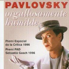 Postales: POSTAL 029870 : TEATRENEU (GRACIA) PAVLOSKY ORGULLOSAMENTE HUMILDE. Lote 246571620