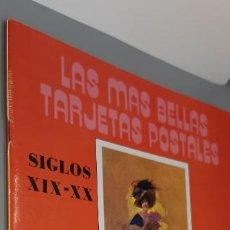 Postales: LAS MAS BELLAS TARJETAS POSTALES : SIGLO XIX-XX. Lote 248080360