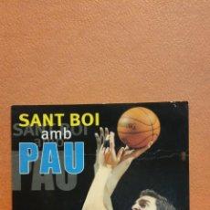Cartes Postales: SANT BOI AMB PAU. AJUNTAMENT SANT BOI DE LLOBREGAT. BONITA POSTAL. CIRCULADA. Lote 268026404