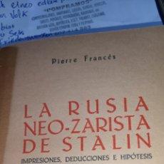 Postales: LIBRO LA RUSIA NEO ZARISTA DE STALIN EDITORIAL 1944. Lote 288697258