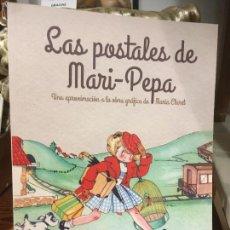 Postales: LAS POSTALES DE MARI PEPA MARÍA CLARET 400 ESCENAS EN 104 PÁGS. AÑO 2001 MIDE 21X29,5. Lote 296709803