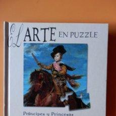 Puzzles: EL ARTE EN PUZZLE. PRÍNCIPES Y PRINCESAS. UN ACERCAMIENTO AL ARTE A TRAVÉS DEL JUEGO - ADAPTACIÓN: J. Lote 126838066