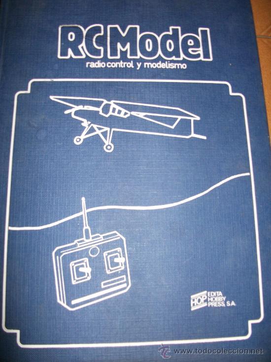 RC MODEL - NUMEROS 1 A 9 - 1981 - RETAPADO EN TAPA DURA - (Juguetes - Modelismo y Radiocontrol - Radiocontrol - Aviones y Helicópteros)