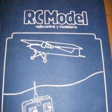 Radio Control: RC MODEL - NUMEROS 1 A 9 - 1981 - RETAPADO EN TAPA DURA -. Lote 32636578