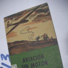Radio Control: ANTIGUO LIBRO - AVIACION SIN MOTOR. Lote 112158491