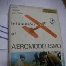 Radio Control: INICIACION AL AEROMODELISMO. Lote 116132635