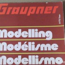 Radio Control: CATALOGO DE MODELISMO MODELLING GRAUPNER 31 FS/3SPR ENERO 1978. Lote 143959422