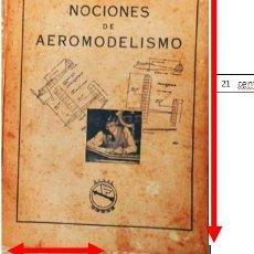 Radio Control: NOCIONES DE AEROMODELISMO , SUBSECRETARIA DE AVIACION CIVIL , MINISTERIO DEL AIRE 1967. Lote 152748670