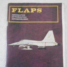 Radio Control: FLAPS. AEORNAUTICA. ASTRONAUTICA. AEROMODELISMO. Nº 100. EXTRAORDINARIO. 82 PAGINAS. . Lote 166592086