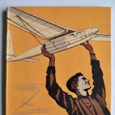 Rádio Controlo: CONSTRUCCIÓN DE AEROMODELOS. SEIX BARRAL EDITORES. BARCELONA, 1943. GUÍA AEROMODELISMO. Lote 200622175