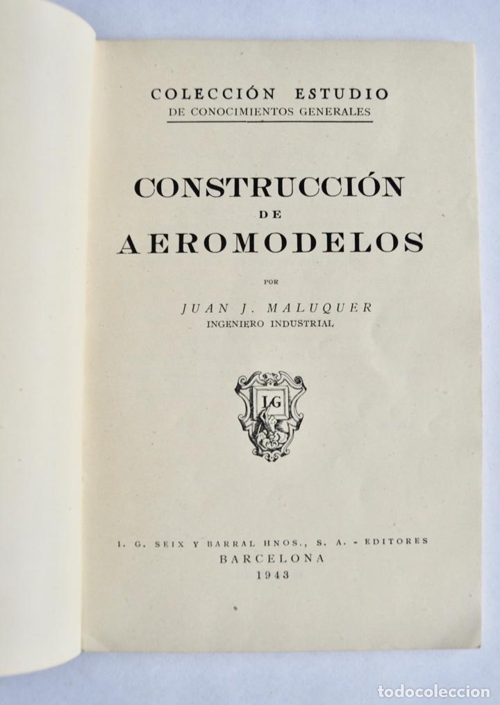 Radio Control: Construcción de Aeromodelos. Seix Barral Editores. Barcelona, 1943. Guía Aeromodelismo - Foto 2 - 182641523