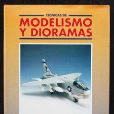 Radio Control: TÉCNICAS DE MODELISMO Y DIORAMAS. AVIONES. AÑO: 1991. EDICIONES GÉNESIS. BUEN ESTADO.. Lote 190332995