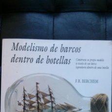 Radio Control: MODELISMO DE BARCOS DENTRO DE BOTELLAS. F. R. BERCHEM. Lote 49384829