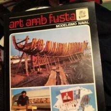 Radio Control: ART AMB FUSTS. MODELISMO NAVAL. CATÁLOGO GENERAL 1976. Lote 128449875