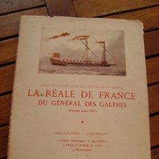 Radio Control: PLANOS DE LA REÁLE DE FRANCE DU GÉNÉRAL DES GALÈRES. MUSÉE DE LA MARINE. PARIS, 1953.. Lote 167661624