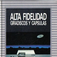 Radios antiguas: ALTA FIDELIDAD. GIRADISCOS Y CÁPSULAS. Lote 127067555