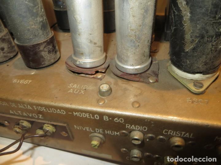 Radios antiguas: AMPLIFICADOR DE VALVULAS MUY ANTIGUO MODELO B-60 DESCONOZCO SI FUNCIONA,BARATO - Foto 13 - 267445869
