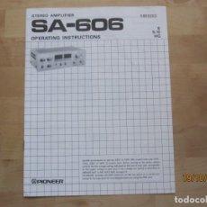Radios antiguas: INSTRUCCIONES OPERATIVAS AMPLIFICADOR PIONEER SA-606. Lote 294576413