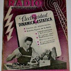 Radios antiguas: RADIO ENCICLOPEDIA. VOL I I ELECTRICIDAD DINAMICA Y ESTATICA. Lote 26909409
