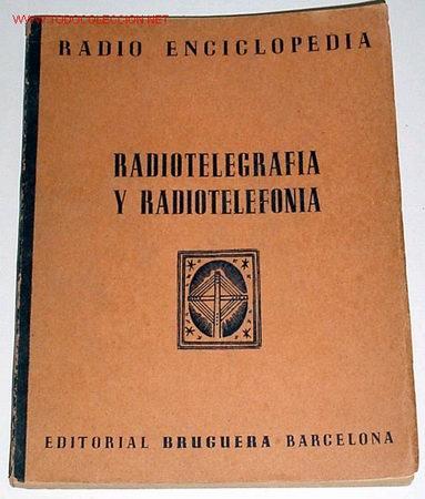 RADIOTELEGRAFIA Y RADIOTELEFONIA - 1944 - ESQUEMAS (Radios, Gramófonos, Grabadoras y Otros - Catálogos, Publicidad y Libros de Radio)