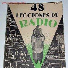 Radios antiguas: SUSMANSCKY, JOSÉ - 48 LECCIONES DE RADIO. TOMO IV - 1950. Lote 26305649