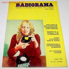 Radios antiguas: ANTIGUA REVISTA RADIORAMA - JULIO 1972 - 22,5 X 16 CMS. - 66 PAGINAS. Lote 26329359