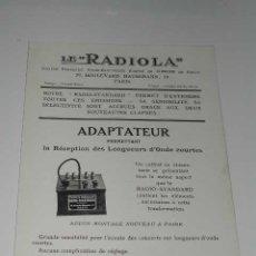 Radios antiguas: LE 'RADIOLA' - FOLLETO PUBLICIDAD DEL ADAPTADOR (ACCESORIO DEL EQUIPO RADIOSTANDARD), (HACIA 1922). Lote 27380020