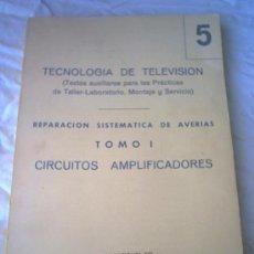 Radios antiguas: TECNOLOGIA DE TV - 1969 - REPARACION SISTEMATICA DE AVERIAS. Lote 25470238