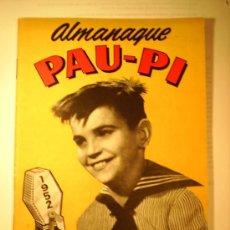 Radios antiguas: ALMANAQUE PAU -PI HEROE DE LA RADIO 1952. Lote 26505609