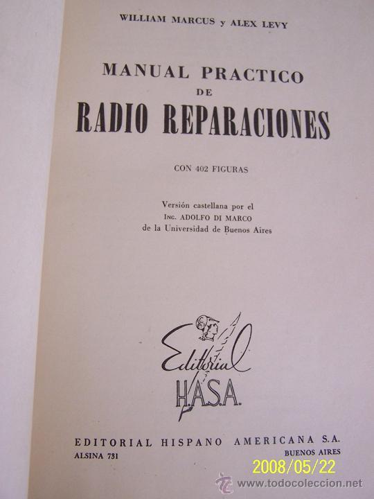 MANUAL PRÁCTICO DE RADIO REPARACIONES-WILLIAM MARCUS Y ALEX LEVY-1960-TRA: ADOLFO DE MARCO. (Radios, Gramófonos, Grabadoras y Otros - Catálogos, Publicidad y Libros de Radio)