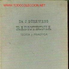 Radios antiguas: RADIOTECNIA. TEORIA Y PRACTICA (BUENOS AIRES, 1948). Lote 21677178