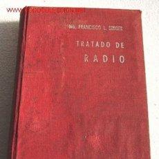 Radios antiguas: TRATADO DE RADIO, POR F. SINGER, EDITADO EN 1960. Lote 22595677