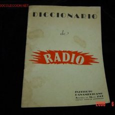 Radios antiguas: DICCIONARIO DE RADIO INSTITUTO PANAMERICANO . Lote 21722996