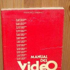 Radios antiguas: MANUAL DEL VIDEO PARA NO INICIADOS POR FRANCISCO RAMÍREZ DE TELEPUBLICACIONES EN MADRID 1983. Lote 18934124