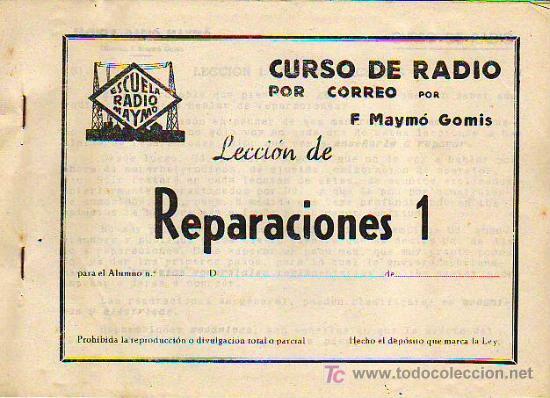 CURSO DE RADIO POR CORREO POR F.MAYMÓ GOMIS - ESCUELA RADIO MAYMÓ - TG1 (Radios, Gramófonos, Grabadoras y Otros - Catálogos, Publicidad y Libros de Radio)