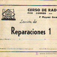 Radios antiguas: CURSO DE RADIO POR CORREO POR F.MAYMÓ GOMIS - ESCUELA RADIO MAYMÓ - TG1. Lote 26252103