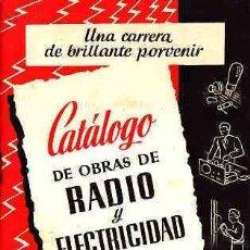 Radios antiguas: CATALOGO DE OBRAS DE RADIO Y ELECTRICIDAD LIBRERIA BOSCH. Lote 11218262